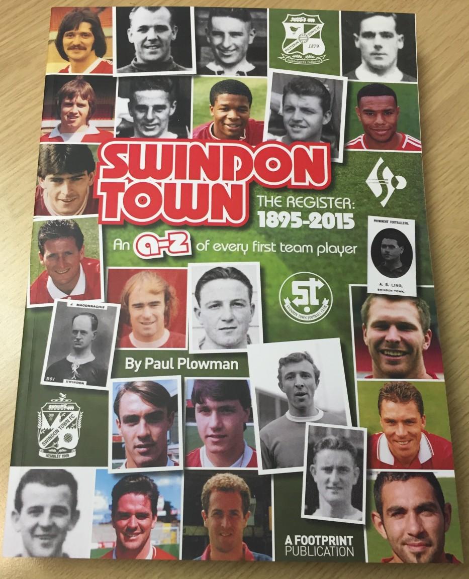 Swindon Town: The Register 1895-2015